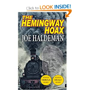The Hemingway Hoax - Hugo and Nebula Winning Novella by Joe Haldeman