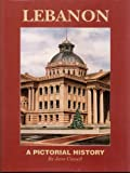 img - for Lebanon Indiana: A Pictorial History (Indiana Pictorial History Ser) book / textbook / text book
