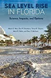 img - for Sea Level Rise in Florida: Science, Impacts, and Options book / textbook / text book
