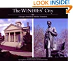 The Windies' City--Chicago's Historic...