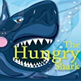 The Hungry Shark by Tamia Sheldon