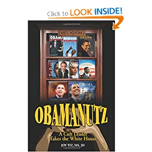 Obamanutz: A Cult Leader Takes the White House