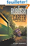My Rubbish Career: Municipal Waste Ma...