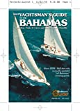 img - for 2009 Yachtsman's Guide to the Bahamas book / textbook / text book