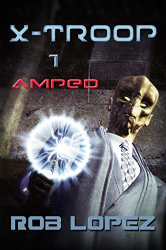 Amped (X-Troop Book 1)
