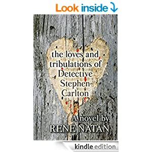 The Loves and Tribulations of Detective Stephen Carlton book cover