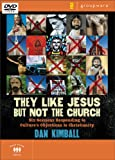 Dan Kimball THEY LIKE JESUS BUT NOT THE CHURCH DVD (KIMBALL DAN): Responding to Culture's Objections to Christianity