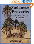Sudanese Proverbs: Translated, Transl...