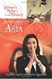 img - for Women's Roles in Asia (Women's Roles through History) book / textbook / text book