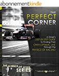 The Perfect Corner: A Driver's Step-b...