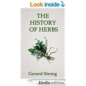 The History of Herbs (The Herb Books)