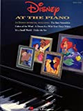 Disney At the Piano (Piano Solo Songbook)