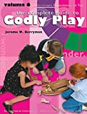 The Complete Guide to Godly Play, Volume 6: 15 Enrichment Presentations for Fall: Key Figures Among the People of God