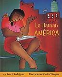 img - for La llaman Am rica (Children's Literature Series) book / textbook / text book