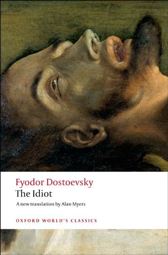 The Idiot (Oxford World's Classics)