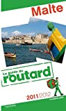 Guide du Routard Malte 2011/2012 par Josse