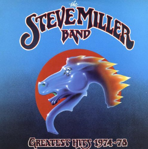 Steve Miller Band - Steve Miller - Greatest Hits 1974-78 - Zortam Music