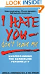 I Hate You Don't Leave Me: Understand...