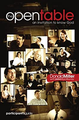 The Open Table Participant's Guide Vol. 1: An Invitation to Know God