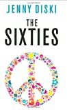 The Sixties (1846680034) by JENNY DISKI