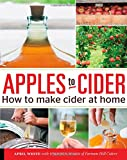 Apples to Cider: How to Make Cider at Home