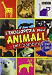 L' Enciclopedia Degli Animali Per Bam...