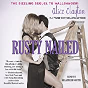 Rusty Nailed: Cocktail, Book 2 | [Alice Clayton]