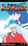 Inu-Yasha 05 (Turtleback School & Library Binding Edition) (1417656468) by Takahashi, Rumiko