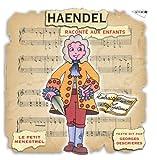Haendel Raconte Aux Enfants