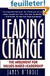 Leading Change: The Argument For Valu...