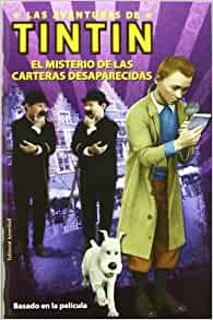 El misterio de las carteras desaparecidas (Las Aventuras De Tintin