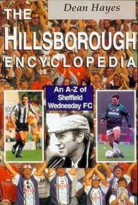 The Hillsborough Encyclopedia by Mainstream Publishing