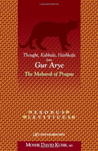 the-lion-cub-of-prague-thought-kabbala-hashkafa-from-gur-arye-a-commentary-on-rashi-on-the-torah-by-