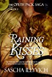 Raining Kisses (The Opeth Pack Saga Book 2)
