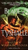 Blade of Tyshalle (Acts of Caine Book 2)