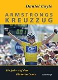 Armstrongs Kreuzzug. Ein Jahr auf dem Planeten Lance
