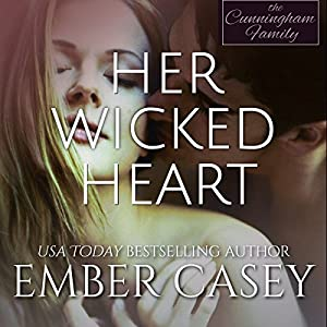 Her Wicked Heart: The Cunningham Family, Book 3 Audiobook