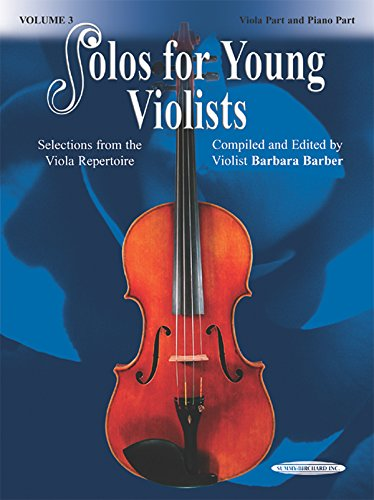 Solos for Young Violists, Vol 3: Selections from the Viola Repertoire