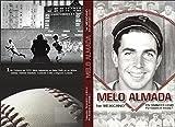 img - for Melo Almada, 1er. Mexicano En Grandes Ligas book / textbook / text book