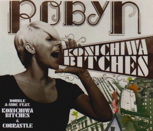 Robyn - Cobrastyle (Remixes) - Zortam Music
