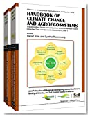 Handbook of Climate Change and Agroecosystems : The Agricultural Model Intercomparison and Improvement Project (AgMIP) Integrated Crop and Economic Assessments - Joint Publication with the American Society of Agronomy, Crop Science Society of America, and Soil Science Society of America (In 2 Parts)