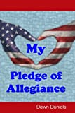 My Pledge of Allegiance