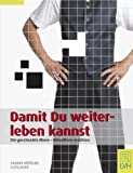 img - for Damit Du weiterleben kannst book / textbook / text book