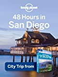 Search : Lonely Planet 48 Hours in San Diego: City Trip from USA's Best Trips Travel Guide (Regional Travel Guide)