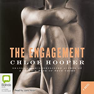 The Engagement | [Chloe Hooper]