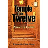 Temple of the Twelve - Volume 1, Novice of Colorsvon &#34;Esmerelda Little Flame&#34;