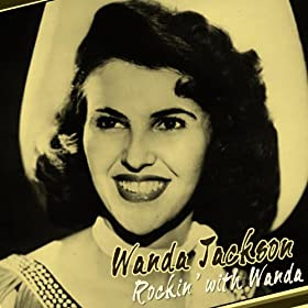 I Gotta Know: Wanda Jackson: Amazon.es: Tienda MP3