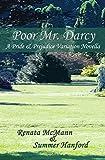 Poor Mr. Darcy: A Pride & Prejudice Novella