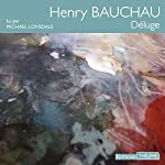 Déluge   Henri Bauchau