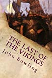 img - for The Last of the Vikings: Illustrated book / textbook / text book